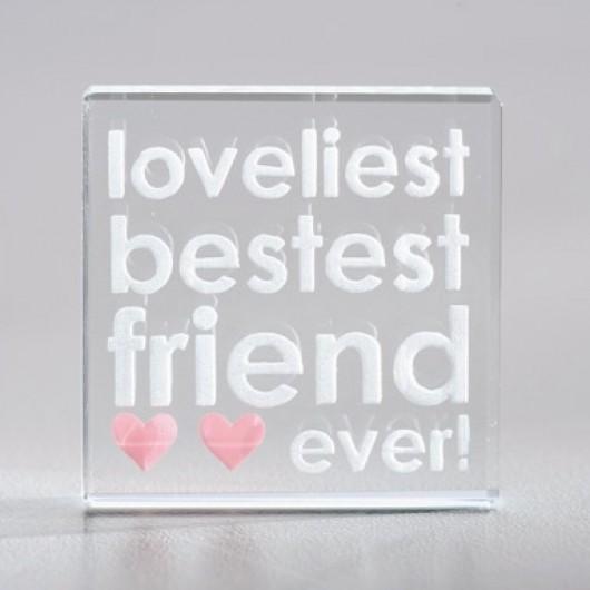 Loveliest Bestest Friend Ever - Mini Glass Token