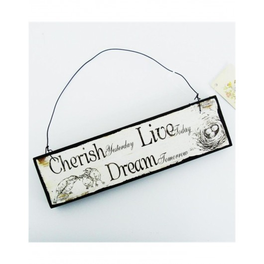 Cherish Live Dream Vintage Sign