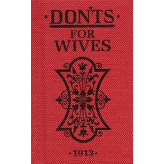 Don'ts For Wives 1913