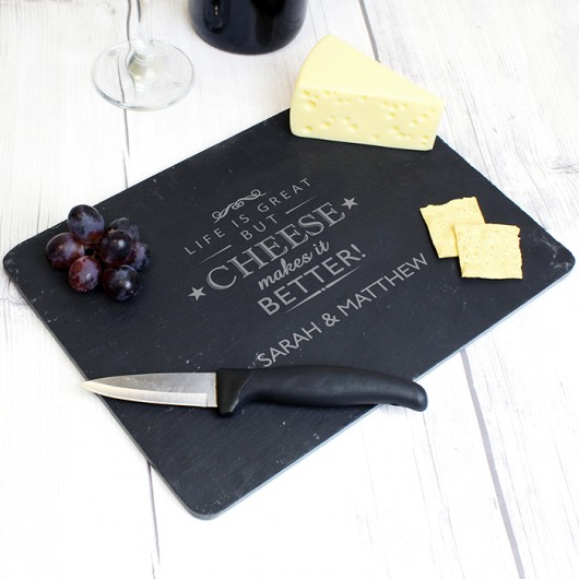Cheese Makes Life Better Personalised Slate Cheeseboard