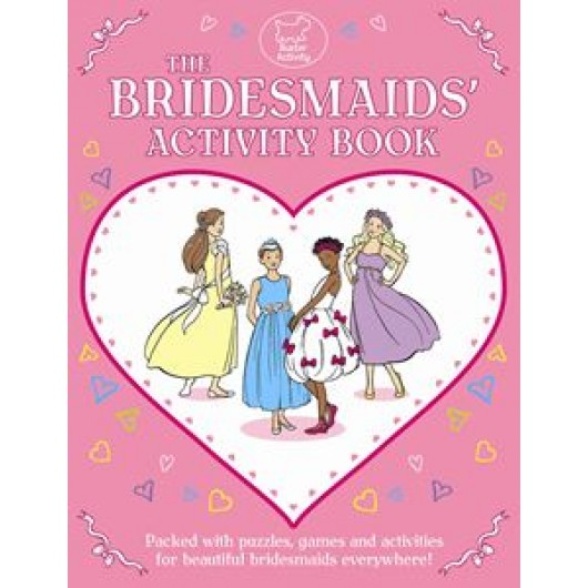 The Bridesmaids' Activity Book