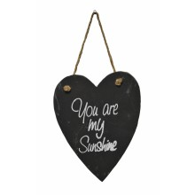 You Are My Sunshine Slate Heart