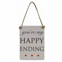 You're My Happy Ending Mini Sign