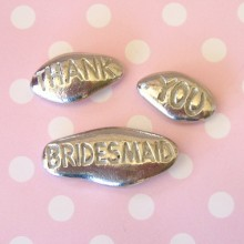 """THANK YOU BRIDESMAID"" Pewter Pebbles"