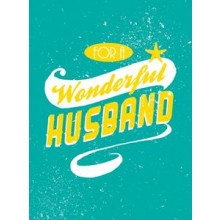 For A Wonderful Husband